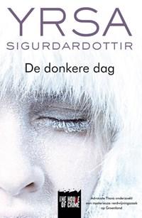 De donkere dag | Yrsa Sigurdardottir |