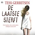De laatste sterft   Tess Gerritsen  