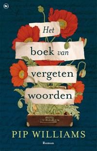 Het boek van vergeten woorden | Pip Williams |