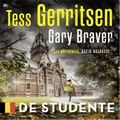 De studente | Tess Gerritsen ; Gary Braver |