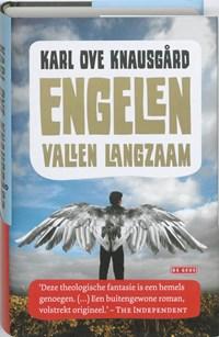 Engelen vallen langzaam | Karl Ove Knausgård |