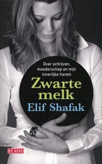 Zwarte melk   Elif Shafak  