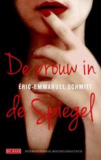 De vrouw in de spiegel | Eric-Emmanuel Schmitt |