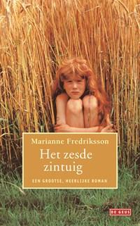 Het zesde zintuig | Marianne Fredriksson |