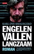 Engelen vallen langzaam   Karl Ove Knausgård  