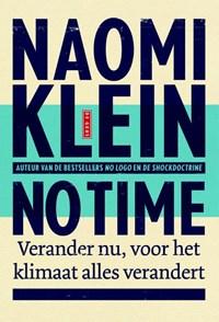No time | Naomi Klein |