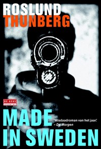 Made in Sweden | Anders Roslund; Stefan Thunberg |