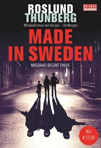 Made in Sweden | Anders Roslund ; Stefan Thunberg |