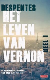 Het leven van Vernon 1 | Virginie Despentes |