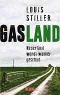 Gasland   Louis Stiller  