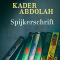 Spijkerschrift | Kader Abdolah |