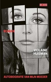 Autobiografie van mijn moeder | Violaine Huisman |