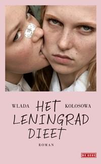 Het Leningrad-dieet | Wlada Kolosowa |