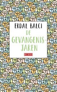 De gevangenisjaren   Erdal Balci  