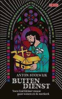 Buiten dienst | Anton Stolwijk |