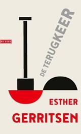 De terugkeer | Esther Gerritsen | 9789044542523