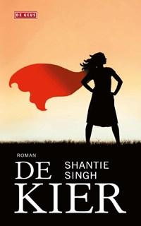 De kier | Shantie Singh |