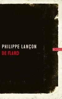 De flard | Philippe Lançon |