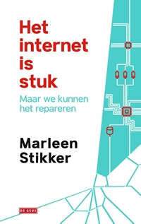 Het internet is stuk | Marleen Stikker |