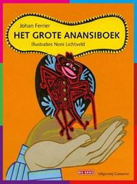 Het grote Anansiboek | Johan Ferrier |