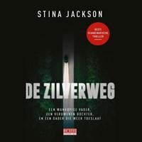 De Zilverweg   Stina Jackson  