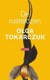 De rustelozen | Olga Tokarczuk | 9789044543445