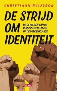 De strijd om identiteit | Christiaan Ruijgrok |
