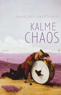 Kalme chaos | Sandro Veronesi |