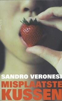 Misplaatste kussen   Sandro Veronesi  