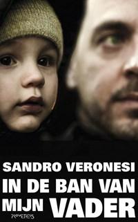 In de ban van mijn vader | Sandro Veronesi |