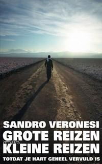 Grote reizen, kleine reizen | Sandro Veronesi |