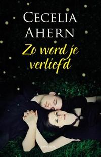 Zo word je verliefd | Cecelia Ahern |