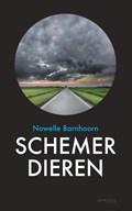Schemerdieren | Nowelle Barnhoorn |