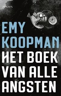 Het boek van alle angsten | Emy Koopman |