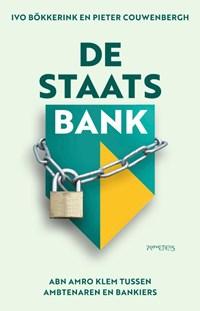 De staatsbank   Ivo Bökkerink ; Pieter Couwenbergh  