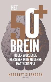 Het 50+ brein | Margriet Sitskoorn |