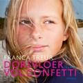 Dorsvloer vol confetti | Franca Treur |