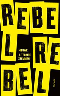Rebel, rebel | auteur onbekend |