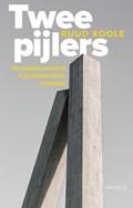 Twee pijlers | Ruud Koole |