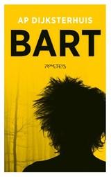 Bart | Ap Dijksterhuis | 9789044644937
