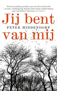 Jij bent van mij   Peter Middendorp  