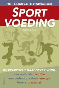 Het complete handboek sportvoeding   Anita Bean  