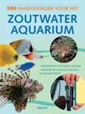 500 raadgevingen voor het zoutwateraquarium | D. Garrat & T. Hayes & T. Lougher |