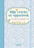 Mijn crèche- en oppasboek (blauw) | auteur onbekend |