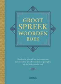Groot spreekwoordenboek   Ed Van Eeden  