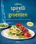 Lekkere spirelli van groenten | Tanja Dusy |