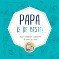 Papa is de beste! | Lisa Swerling ; Ralph Lazar |