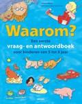 Waarom? Een eerste vraag- en antwoordboek voor kinderen van 5 tot 8 jaar | Catherine Ripley |