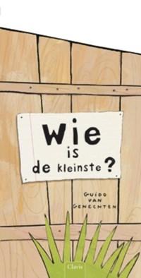 Wie is de kleinste?   Guido Van Genechten  