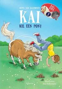 Kai wil een pony / Kira wil een pony   Netty van Kaathoven  